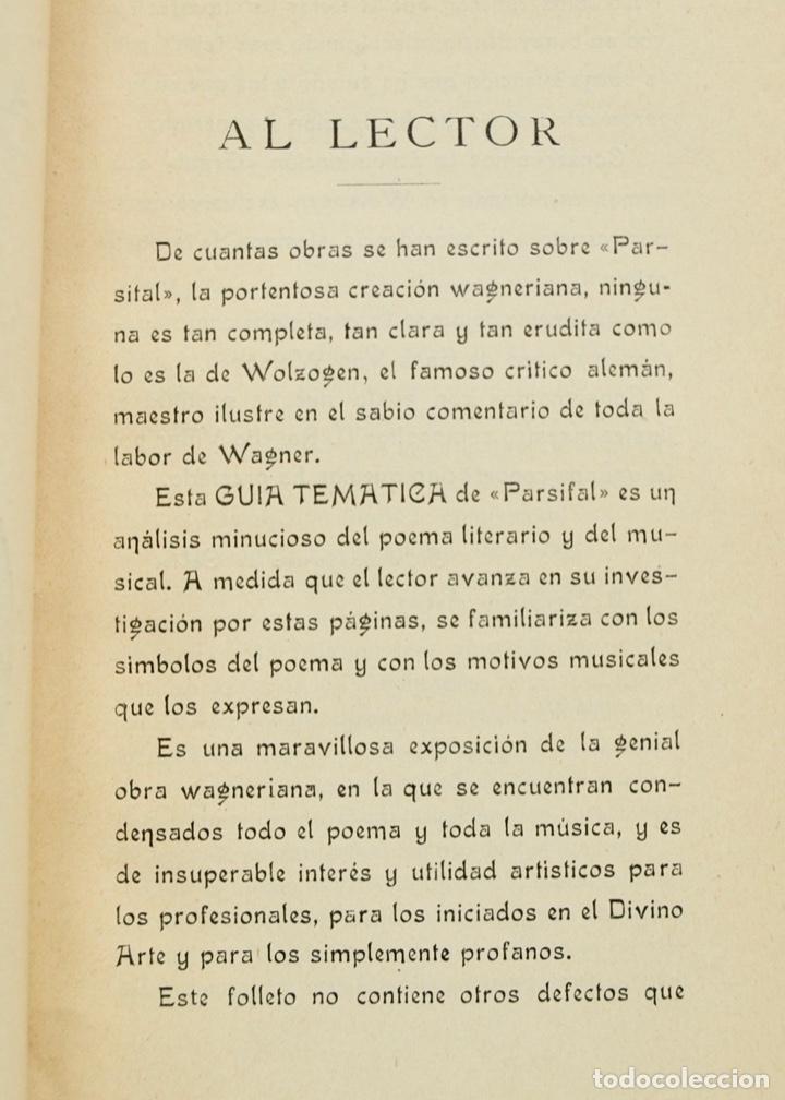 Libros antiguos: Hans Von Wolzogen. Parsifal. Guía Temática Completa. Estudio del Poema Literario y del Musical. 1914 - Foto 4 - 286728018
