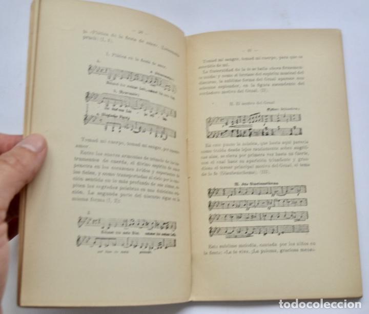 Libros antiguos: Hans Von Wolzogen. Parsifal. Guía Temática Completa. Estudio del Poema Literario y del Musical. 1914 - Foto 7 - 286728018