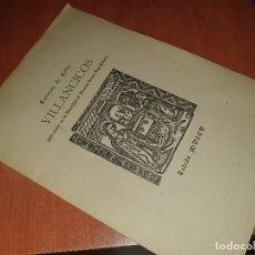 Libros antiguos: VILLANCICOS, ESTEBAN DE ZAFRA, EDICION DE 200 EJEM. DEL BIBLIOFILO A. PEREZ GOMEZ, CIEZA 1949. Lote 286835353