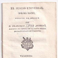 Livres anciens: FRANCISCO JAVIER ANDREVÍ, MAESTRO DE CAPILLA DE VALENCIA: EL JUICIO UNIVERSAL. DRAMA SACRO. 1827. Lote 287484053