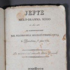 Libros antiguos: JEFE MELO-DRAMMA SERIO 1832 - DON GERMESSO - D.ANTONIO BRUSI. Lote 288196568