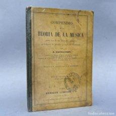 Libros antiguos: COMPENDIO DE LA TEORIA DE LA MUSICA - DANHAUSER. Lote 289228938
