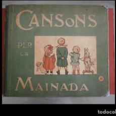 Libros antiguos: CANSONS PER LA MAINADA. APELES MESTRES. Lote 289304663