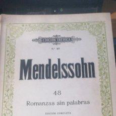 Libros antiguos: MENDELSSOHN N° 40 BOILEAU EDICIÓN IBÉRICA 48 ROMANZAS SIN PALABRAS. BUEN ESTADO 145 PP. NOMBRE EN PO. Lote 294960463