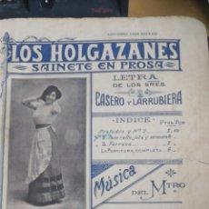 Libros antiguos: LOS HOLGAZANES SAINETE R. CALLEJA. PARTITURA CASA DOTESIO 1911 IN FOLIO 9 PP. +12 PP. + 5 PP.. Lote 295047418