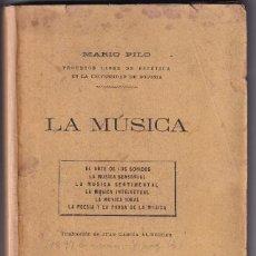 Libros antiguos: MARIO PILO: LA MÚSICA. MADRID, LA ESPAÑA MODERNA, HACIA 1900. Lote 295369893