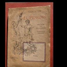 Libros antiguos: EL PENEDÈS. FOLK.LORE DELS BALLS, DANSES I COMPARSES POPULARS. FRANCESC DE P. BOVÉ. Lote 296852463