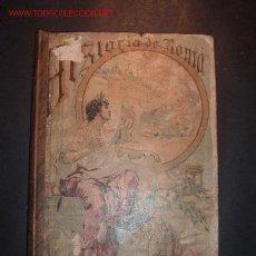 Libros antiguos: HISTORIA DE ROMAPOR ROQUE GALVEZ Y ENCINAR LICENCIADO EN FILOSOFIA Y LETRAS,ILUSTRAD CON 55 GRABADOS. Lote 26582427