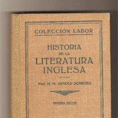 Livros antigos: HISTORIA DE LA LITERATURA INGLESA - M.M. ARNOLD SCHROER. Lote 9703826