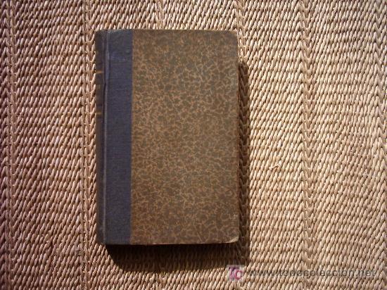 PEDRO ANTONIO DE ALARCON. EL CAPITAN VENENO E HISTORIA DE MIS LIBROS. 1932. (Libros antiguos (hasta 1936), raros y curiosos - Literatura - Narrativa - Novela Histórica)