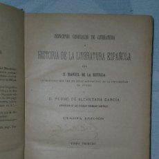 Libros antiguos: PRINCIPIOS GENERALES DE LITERATURA E HISTORIA DE LA LITERATURA ESPAÑOLA I (1897). Lote 25956304