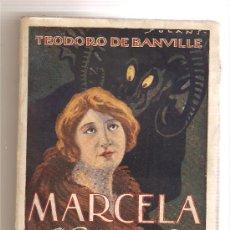 Libros antiguos: MARCELA (UNA HISTORIA DE AMOR) .- TEODORO DE BANVILLE. Lote 27365620