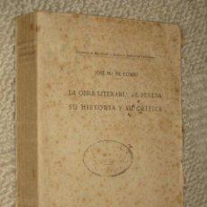 Libros antiguos: LA OBRA LITERARIA DE PEREDA, SU HISTORIA Y SU CRÍTICA, POR JOSÉ Mª DE COSSÍO. SANTANDER. 1934. 1ª ED. Lote 23229909