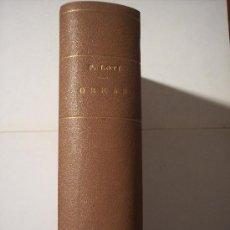 Libros antiguos: 2 LIBROS ENCUADERNADOS EN UNO / LA INDIA Y HISTORIA DE UN SPAHI / (PIERRE LOTI). Lote 16287661