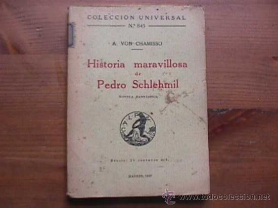 HISTORIA MARAVILLOSA DE PEDRO SCHLEHMIL, VON CHAMISSO, CALPE, 1923, COLECCION UNIVERSAL Nº 845 (Libros antiguos (hasta 1936), raros y curiosos - Literatura - Narrativa - Novela Histórica)