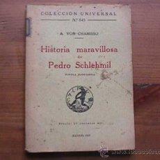 Libros antiguos: HISTORIA MARAVILLOSA DE PEDRO SCHLEHMIL, VON CHAMISSO, CALPE, 1923, COLECCION UNIVERSAL Nº 845. Lote 14196995