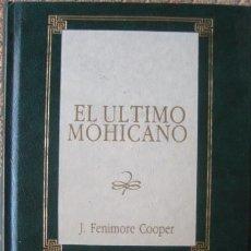 Libros antiguos: J. FENIMORE COOPER. EL ULTIMO MOHICANO.BIBLIOTECA DE NOVELA HISTÓRICA.. Lote 26466431