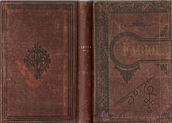 FABIOLA Ó LA IGLESIA DE LAS CATACUMBAS / CARDENAL WISEMAN -1892 (Libros antiguos (hasta 1936), raros y curiosos - Literatura - Narrativa - Novela Histórica)