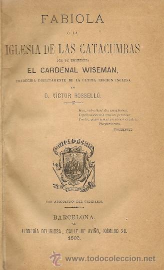 Libros antiguos: Fabiola ó La Iglesia de las Catacumbas / Cardenal Wiseman -1892 - Foto 3 - 25851089
