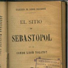 Libros antiguos: CONDE LEON TOLSTOY, , EL SITIO DE SEBASTOPOL, LA ESPAÑA MODERNA, C.A. 1900 .... Lote 16735704