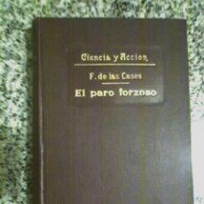 Libros antiguos: EL PARO FORZOSO, POR F. DE LAS CASES - S. CALLEJA - MADRID - 1920. Lote 22505315