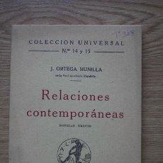 Libros antiguos: RELACIONES CONTEMPORÁNEAS. NOVELAS BREVES. ORTEGA MUNILLA (J.). Lote 17465843