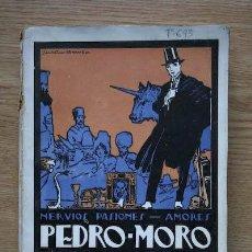 Libros antiguos: PEDRO MORO, EL AVENTURERO. NOVELA. ANTIGÜEDAD (RAFAEL R.). Lote 18149058