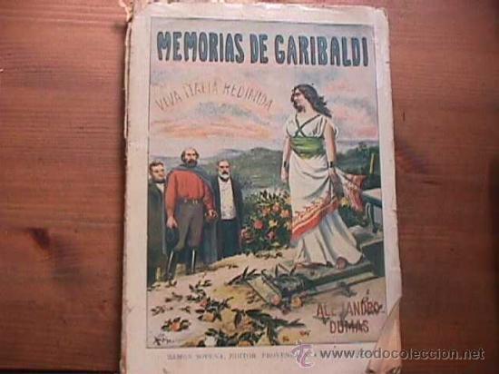 MEMORIAS DE GARIBALDI, ALEJANDRO DUMAS, RAMON SOPENA, AÑOS 20 (Libros antiguos (hasta 1936), raros y curiosos - Literatura - Narrativa - Novela Histórica)