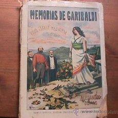 Libros antiguos: MEMORIAS DE GARIBALDI, ALEJANDRO DUMAS, RAMON SOPENA, AÑOS 20. Lote 18516698