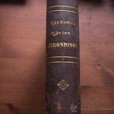 Libros antiguos: HISTORIA DE LOS GIRONDINOS, TOMO TERCERO, A, DE LAMARTINE, MIGUEL GUIJARRO, 1877. Lote 18518014