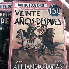 Libros antiguos: VEINTE AÑOS DESPUES (ALEJANDRO DUMAS, 2 VOLUMENES BIBLIOTECA ORO, 1º EDICION 1934) . Lote 18839769