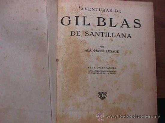 AVENTURAS DE GIL BLAS DE SANTILLANA, ALAIN-RENE LESAGE, HYMSA, 1932 FOLLETIN ENCUADERNADO (Libros antiguos (hasta 1936), raros y curiosos - Literatura - Narrativa - Novela Histórica)
