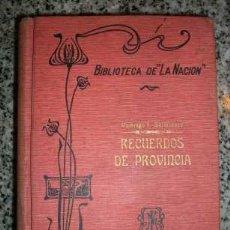 Libros antiguos: RECUERDOS DE PROVINCIA, POR DOMINGO F. SARMIENTO - BIBLIOTECA LA NACIÓN - Nº 449 BIS - ARGENTINA. Lote 26310164