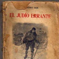 Libros antiguos: LIBRO EL JUDIO ERRANTE EGUENIO SUE- REGALO DE EL LIBERAL DE BILBAO -EDITORIA SOPENA . Lote 21934470