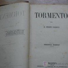Libros antiguos: TORMENTO. SEGUNDA EDICIÓN. PÉREZ GALDÓS (BENITO). Lote 21959272