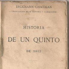 Libros antiguos: HISTORIA DE UN QUINTO DE 1813 / ERCKMANN-CHATRIAN; TRAD. E. ZAMORA . MADRID : LIB. A. DURAN, 1868. Lote 28819447