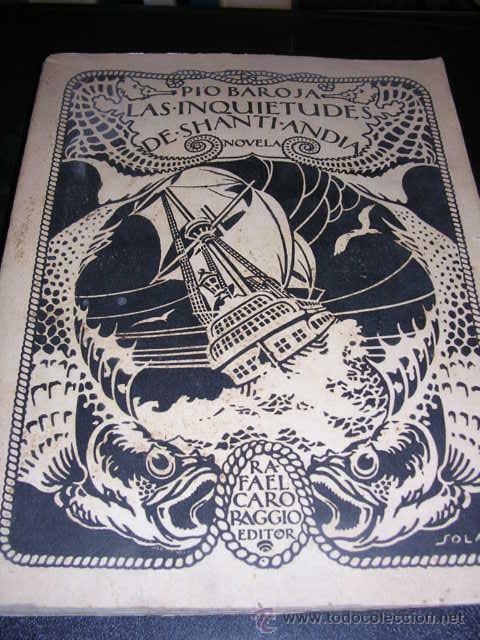PIO BAROJA,LAS INQUIETUDES DE SHANTI-ANDIA,1920 CARO-RAGGIO,MADRID,ILUSTR. R.ZUBIAURRE Y R. BAROJA, (Libros antiguos (hasta 1936), raros y curiosos - Literatura - Narrativa - Novela Histórica)