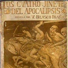 Libros antiguos: FAMOSO LIBRO LOS CUATRO JINETES DEL APOCALIPSIS -NOVELA POR V.BLASCO IBAÑEZ -PROMETEO VALENCIA 1919. Lote 24368294