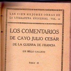 Libros antiguos: LOS COMENTARIOS DE CAYO JULIO DE LA GUERRA DE FRANCIA. TOMO II DE BELLO GALLICO. Lote 27528253