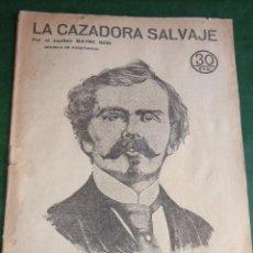 Libros antiguos: LA CAZADORA SALVAJE DE MAYNE REID. Lote 26605785