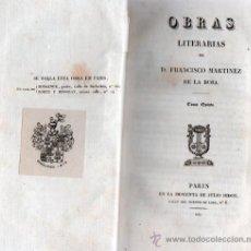 Libros antiguos: OBRAS LITERARIAS DE D. FRANCISCO MARTINEZ DE LA ROSA. TOMO QUINTO 1830. Lote 26851204