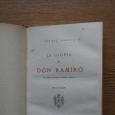 Libros antiguos: LA GLORIA DE DON RAMIRO. UNA VIDA EN TIEMPOS DE FELIPE II. LARRETA (ENRIQUE). Lote 25405173