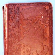 Libros antiguos: 'QUINTÍN DUWARD'. NOVELA HISTÓRICA DE SIR WALTER SCOTT. AÑO 1883, 580 PÁGINAS.. Lote 25775865