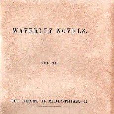 Libros antiguos: WAVERLEY NOVELS. THE HEART OF MID-LOTHIAN VOL. II - 1851. Lote 26037975