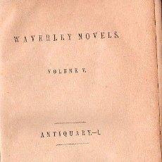 Libros antiguos: WAVERLEY NOVELS. ANTIQUARY VOL. I Y VOL. II- 1851. Lote 26038444
