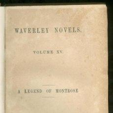 Libros antiguos: WAVERLEY NOVELS. A LEGEND OF MONTROSE - 1851. Lote 26056329