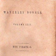 Libros antiguos: WAVERLEY NOVELS. THE PIRATE VOL. I Y VOL. II - 1851. Lote 26056444