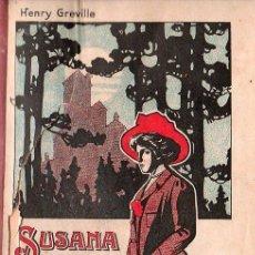 Libros antiguos: SUSANA NORMIS (LA NOVELA DE UN PADRE) POR HENRY GREVILLE - BARCELONA. Lote 26359803
