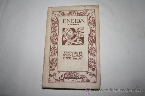 0557- ENEIDA. EPOPEYA LATINA DE P, VIRGILI 1918 SEG. VOL. LIBROS DEL 7 AL 12 (Libros antiguos (hasta 1936), raros y curiosos - Literatura - Narrativa - Novela Histórica)