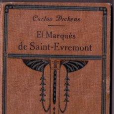 Libros antiguos: EL MARQUES DE SAINT EVREMONT-CARLOS DICKENS-ED APOSTOLADO DE LA PRENSA 1924. Lote 26739869